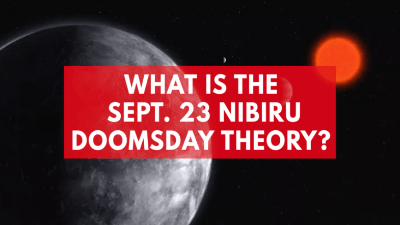 What is The Sept. 23 Nibiru doomsday theory?