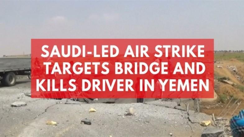 Saudi-led air strike kills driver in Yemen