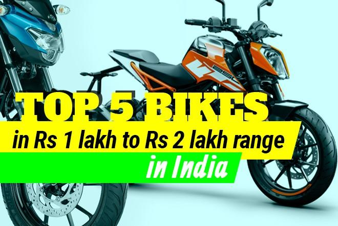 Top 5 bikes in Rs 1 lakh to Rs 2 lakh range