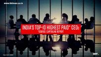 Meet India's 10 highest paid CEOs: 2017