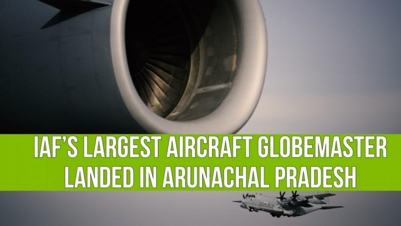 IAF Globemaster C-17 lands near China border