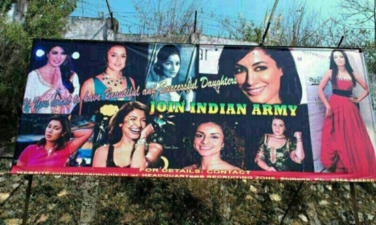 """Hoarding with Images of B-town actress and tagline """"If you want to have beautiful and successful daughters, join Indian Army"""