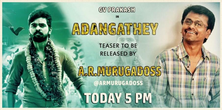 AR Murugadoss to release GV Prakash's Adangathey teaser on
