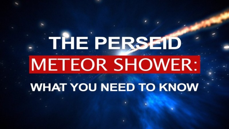 The Perseid meteor shower: What you need to know