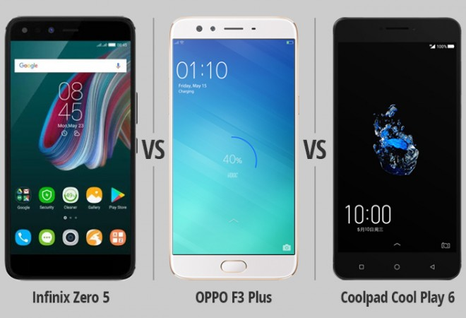 Infinix Zero 5 vs  Oppo F3 Plus vs  Coolpad Cool Play 6