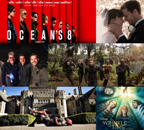 Movies releasing in 2018, Ocean's 8, Fifty Shades Freed, Mission: Impossible 6, Avengers: Infinity War, Deadpool 2, Disney's A Wrinkle in Time.