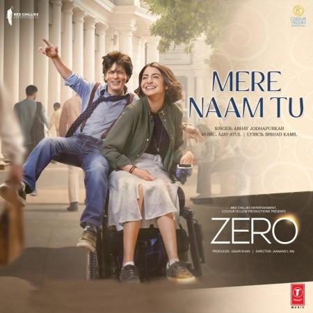 Mere Naam Tu Song from Zero