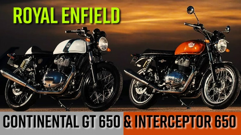 Royal Enfield Interceptor 650 & Continental GT 650
