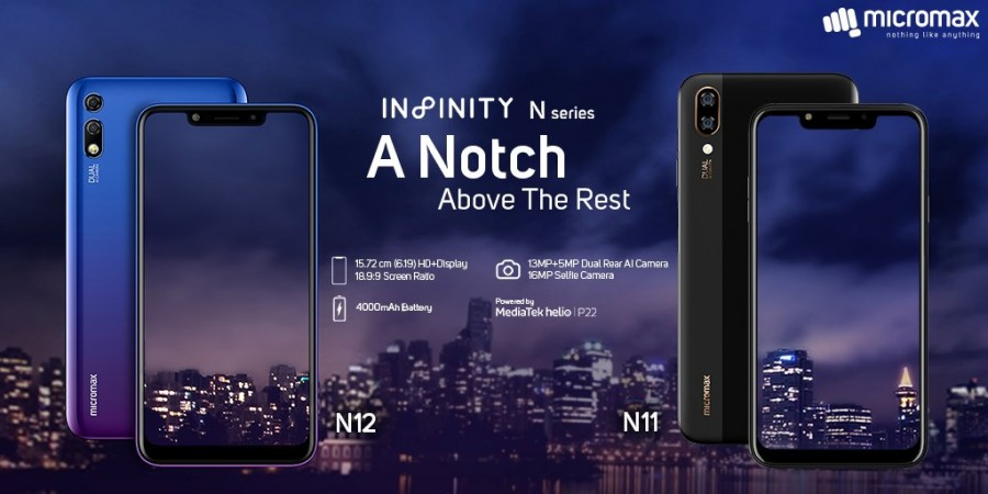 Micromax Infinity N12, N11 launched in India