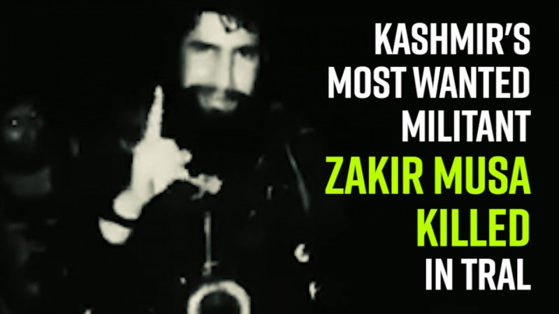 Kashmir's most wanted militant and Burhan Wani's successor Zakir Musa killed in Tral