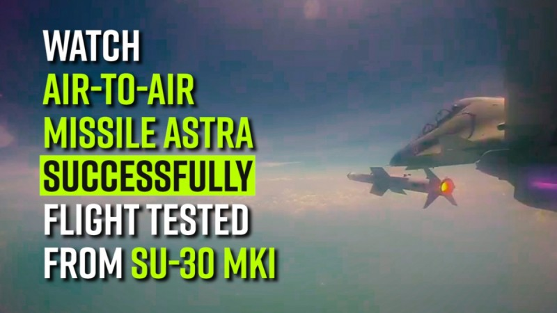 Watch   Air-to-Air missile Astra successfully flight tested from Su-30 MKI