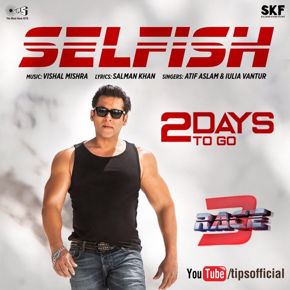 Salman Khan,Salman Khan song,Race 3,Race 3 songs,Selfish,Selfish song,Selfish full song