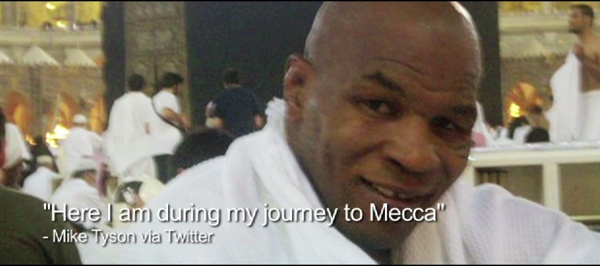 Mike Tyson who did his Mecca in 2010