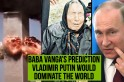 After Nostradamus, Baba Vanga's predictions for 2019 go viral online
