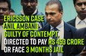 Banks may refuse to release funds to save Anil Ambani jail time