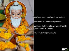 Maharishi Valmiki Jayanti 2018: Wishes, Quotes, Sayings, Slogans, Poem & Shayari to share