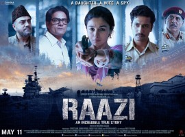 An incredible True Story! Raazi releasing on the 11th of May!