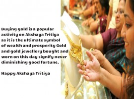 Buying gold is a popular activity on Akshaya Tritiya as it is the ultimate symbol of wealth and prosperity Gold and gold jewellery bought and worn on this day signify never diminishing good fortune. Happy Akshaya Tritiya.