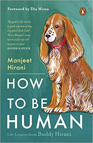 Manjeet Hirani,How To Be Human - Life Lessons by Buddy Hirani,How To Be Human - Life Lessons by Buddy Hirani book,Manjeet Hirani pics,Manjeet Hirani wallpaper