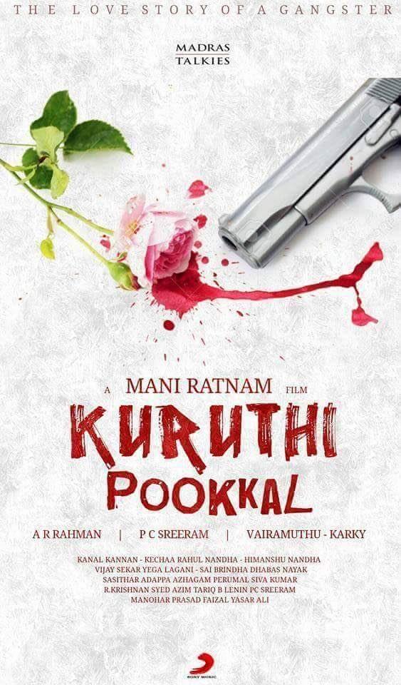 Mani Ratnam,Kuruthi Pookkal first look poster Revealed,Kuruthi Pookkal first look poster,Kuruthi Pookkal first look,Kuruthi Pookkal poster Revealed,Kuruthi Pookkal poster