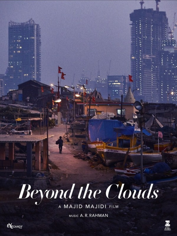 Mumbai slums,Beyond The Clouds,Beyond The Clouds poster,Beyond The Clouds first look,Beyond The Clouds first look poster,Majid Majidi,Cannes Film Festival,Cannes Film Festival 2017