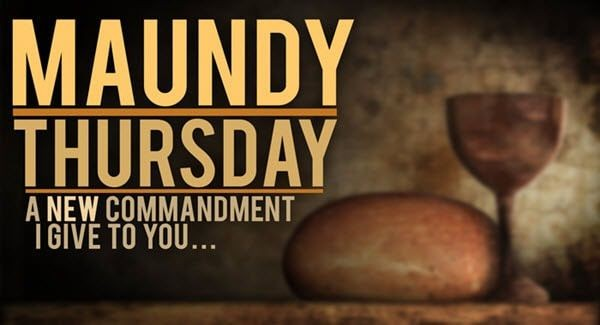 Maundy Thursday,last supper jesus christ,maundy thursday bible quotes,Maundy thursday bible verses,jesus christ holy week,holy week easter,Easter Triduum,Easter 2018,holy thursday,maundy thursday observance,maundy thursday significance