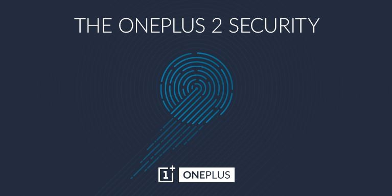 OnePlus 2 to Boast Finger-Print Sensor; Faster and Superior Than Apple iPhone 6 Touch ID