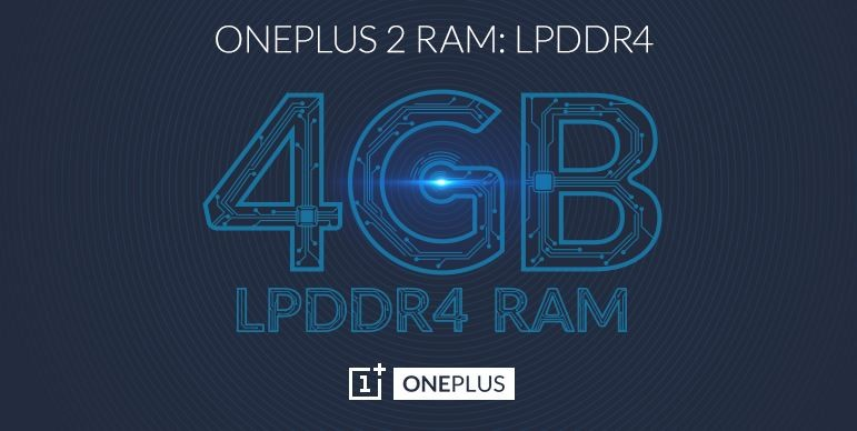 OnePlus 2 to Pack 4GB LPDDR4 RAM; What are its Benefits Over LPDDR3 and Everything You Need Know