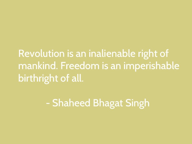 Bhagat Singhs 109th Birth Anniversary Best Quotes Sayings By The