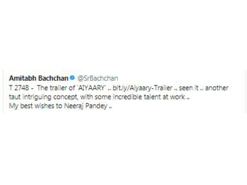 Neeraj Pandey,Aiyaary trailer,Aiyaary,Amitabh Bachchan