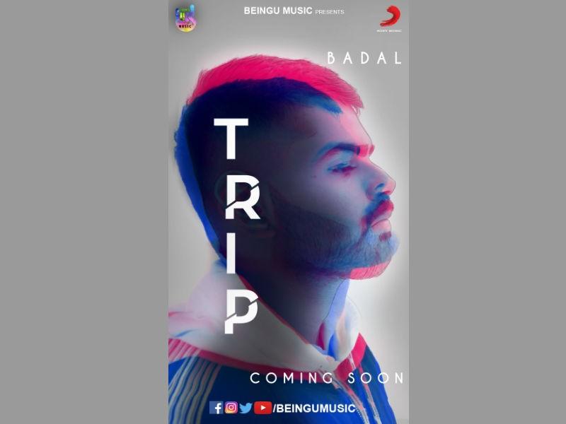 Badal,Trip poster,Trip movie poster,Trip song poster,Trip song,Trip pics,Trip images