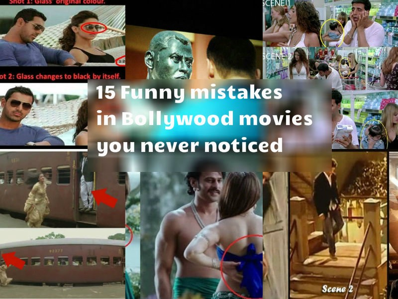 Funny mistakes in Bollywood movies,mistakes in Bollywood movies,Funny mistakes in movies,mistakes in movies,Bollywood movie mistakes