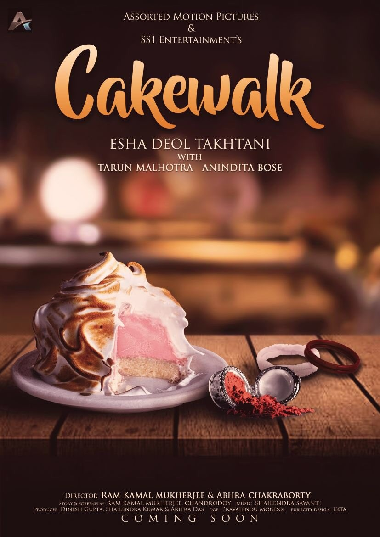 Esha Deol,actress Esha Deol,Esha Deol short film,Cakewalk,Cakewalk first look,Cakewalk poster,Cakewalk movie poster,Esha Deol  Cakewalk
