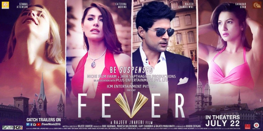 Fever,Fever first look,Fever poster,Fever first look poster,Rajeev Khandelwal,Gauahar Khan,Caterina Murino,bollywood movie Fever