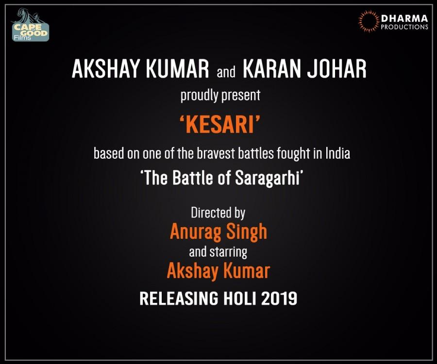 Akshay Kumar,Karan Johar,Akshay Kumar and Karan Johar,Kesari,Kesari movie,Saragarhi,Holi 2019