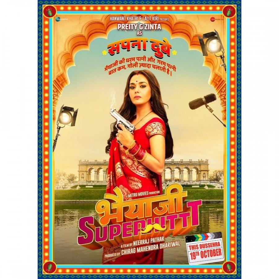 Preity Zinta,actress Preity Zinta,Bhaiaji Superhit,Bhaiaji Superhit poster,Preity Zinta in Bhaiaji Superhit,Preity Zinta look in Bhaiaji Superhit