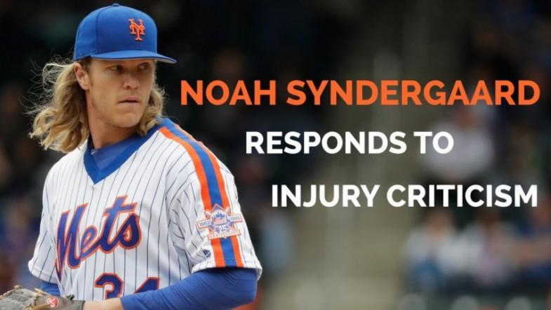 New York Mets pitcher Noah Syndergaard responds to injury criticism