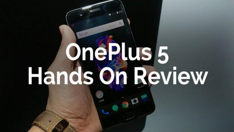 OnePlus 5: Hands On Review