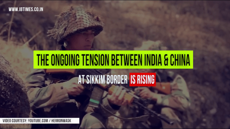 The India-China Stand-off At Sikkim Border