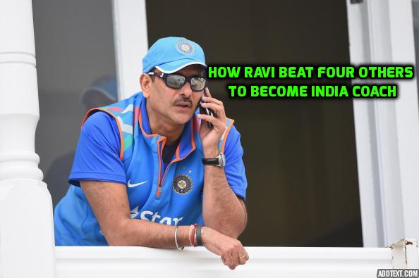 Ravi Shastri beat Moody, Sehwag to become Indias new coach