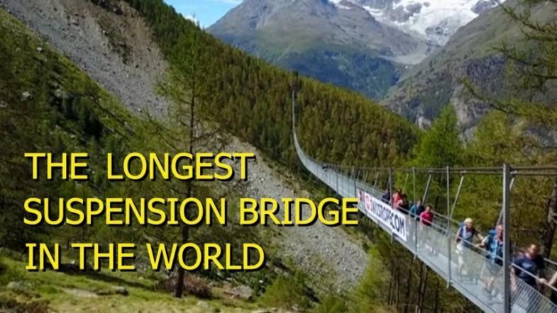 See the worlds longest pedestrian suspension bridge