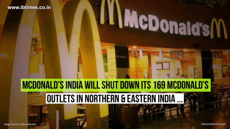 McDonalds to close 169 outlets in India