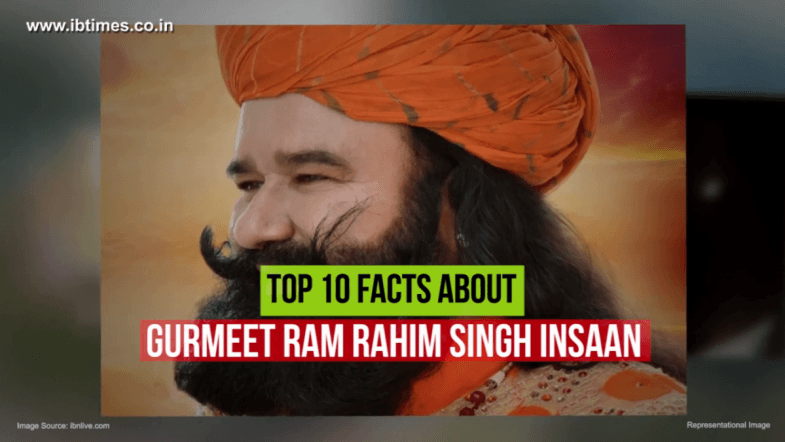 Top 10 facts about Gurmeet Ram Rahim Singh Insaan