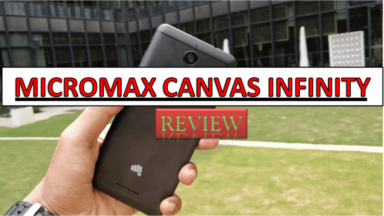 Review: Micromax Canvas Infinity