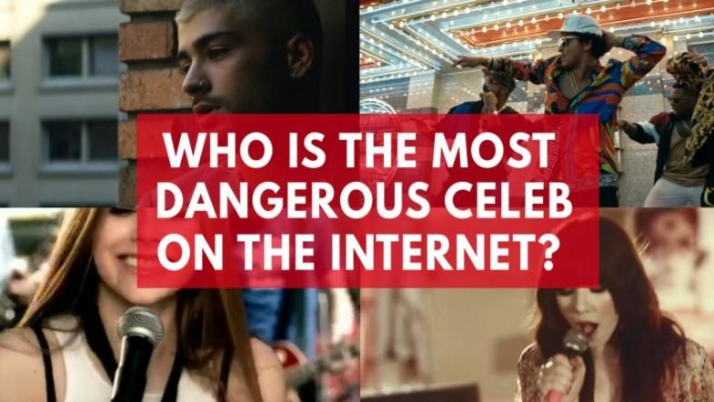 These are the most dangerous celebrities on the internet
