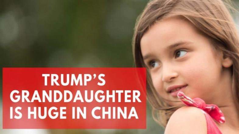 Why Trumps granddaughter is adored in China