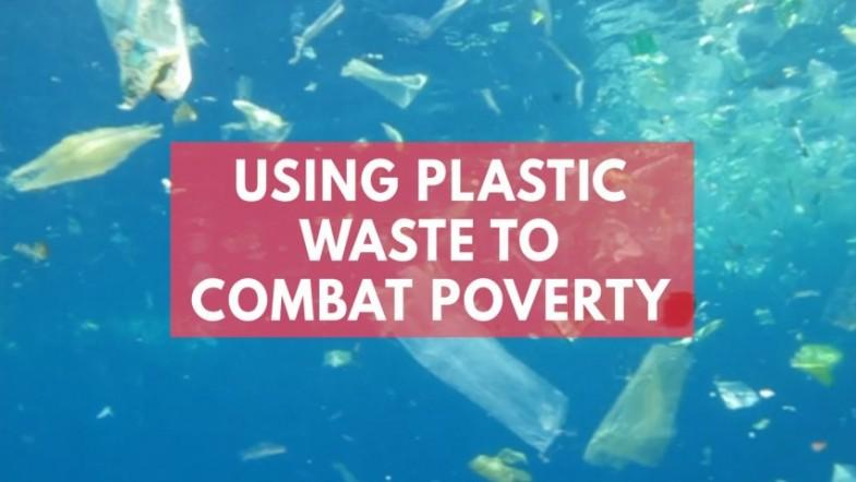 This company is using plastic waste to combat poverty