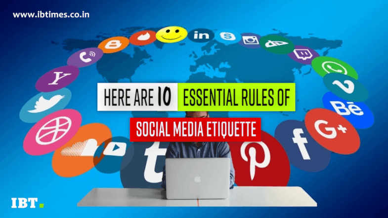 10 essential rules of social media etiquette
