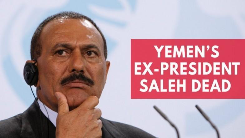 Yemens ex-president Ali Abdullah Saleh killed in Sanaa