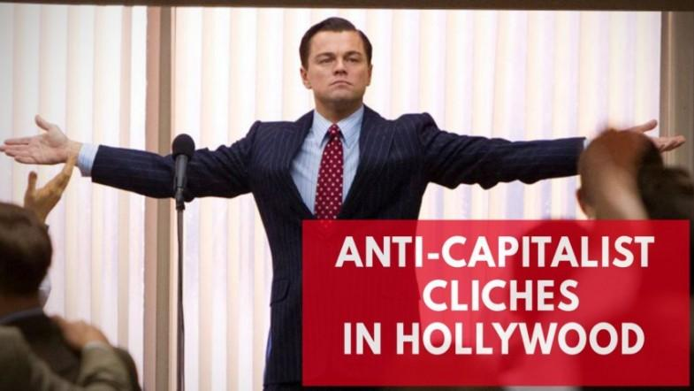 Anti-Capitalist cliches in Hollywood that need to go away for good